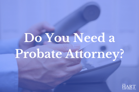 Do You Need a Probate Attorney in North Carolina?