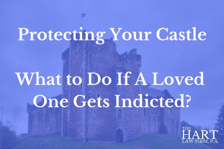 What to Do if a Loved One is Indicted… How Estate Planning Can Help